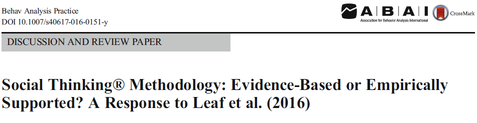 Social Thinking® Methodology: Evidence-Based or Empirically Supported? A Response to Leaf et al. (2016)
