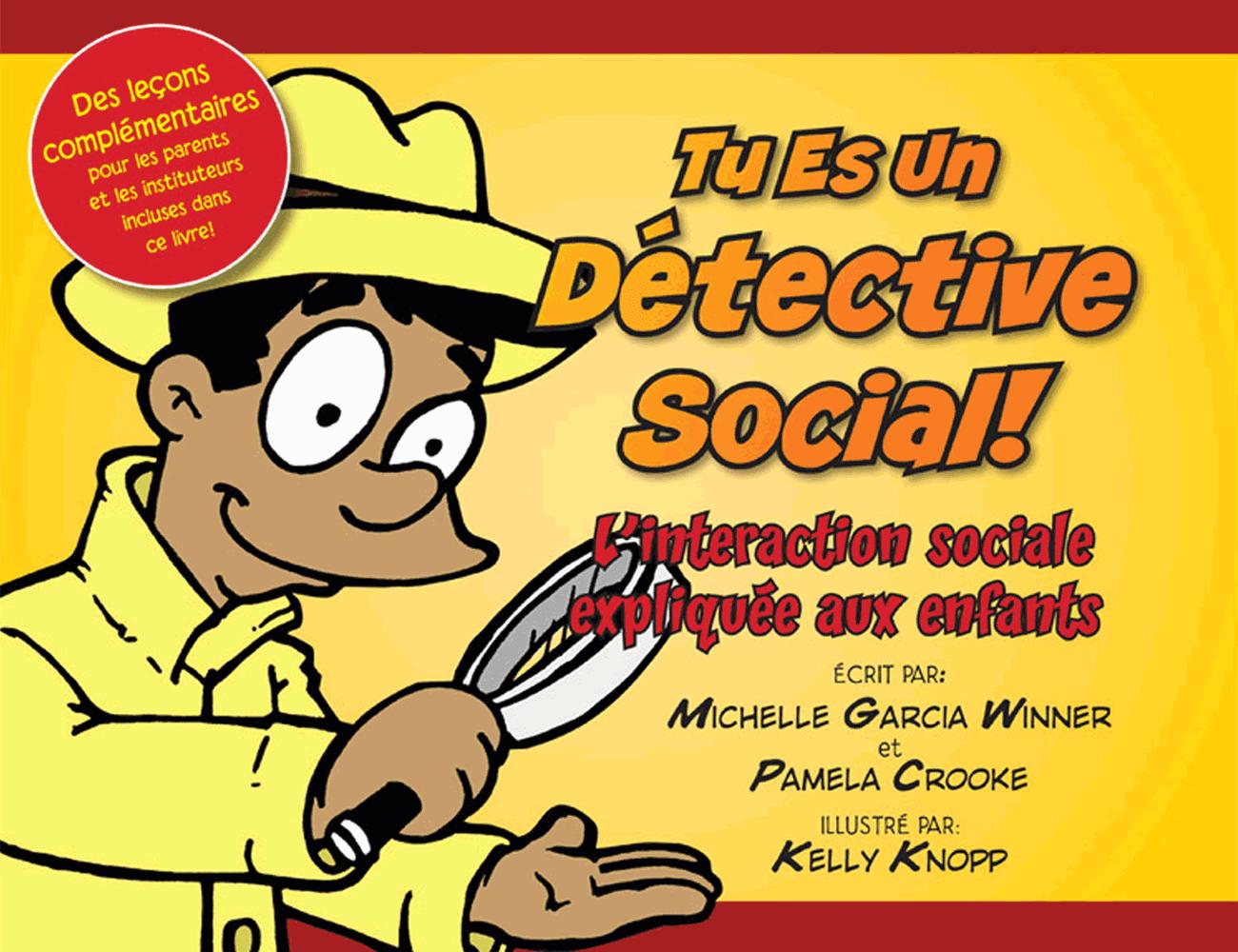 Socialthinking Tu Es Un Detective Social French