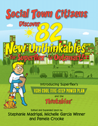 Social Town Citizens Discover 82 New Unthinkables for Superflex to Outsmart!
