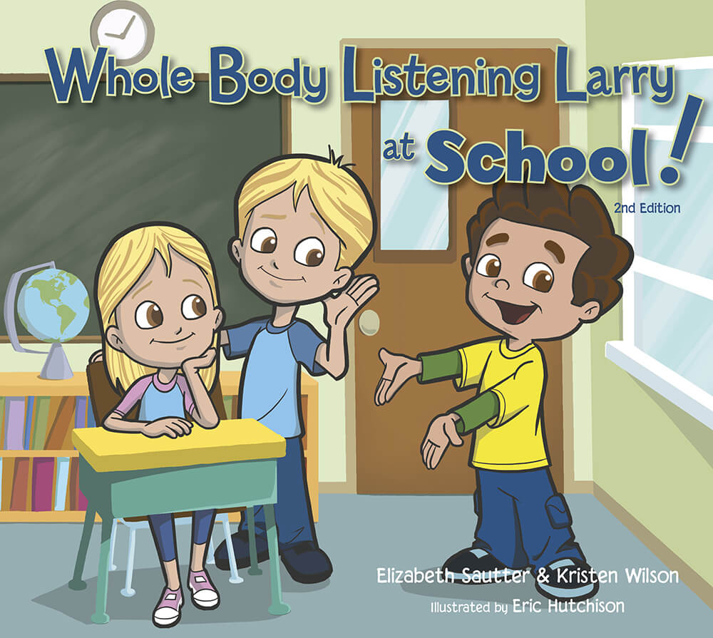 Socialthinking Whole Body Listening Larry At School 2nd Edition